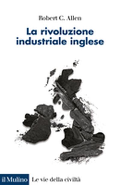 Cover La rivoluzione industriale inglese