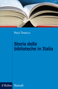 copertina Storia delle biblioteche in Italia