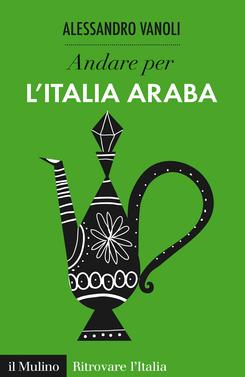 copertina Andare per l'Italia araba