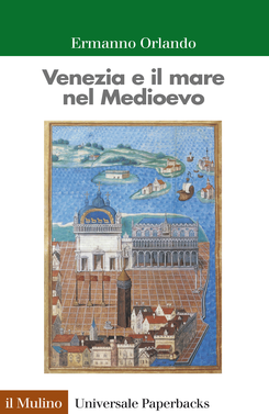 copertina Venice and the Sea in the Middle Ages