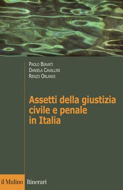 copertina Assetti della giustizia civile e penale in Italia