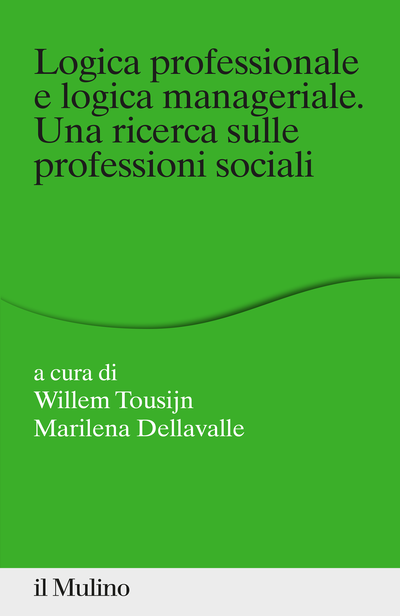 Cover Logica professionale e logica manageriale