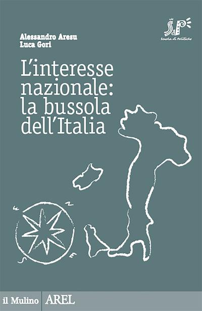 Cover L'interesse nazionale: la bussola dell'Italia