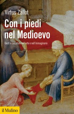 copertina Con i piedi nel Medioevo