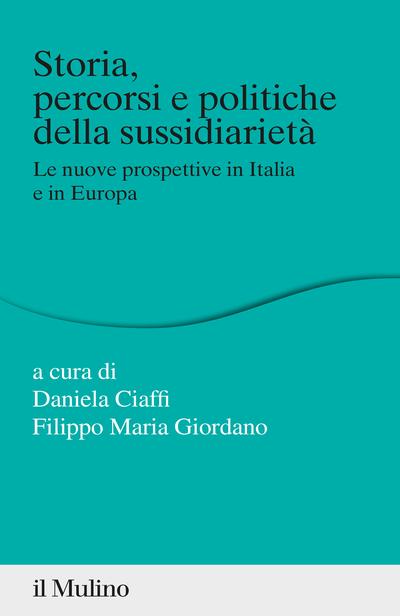 Cover Storia, percorsi e politiche della sussidiarietà