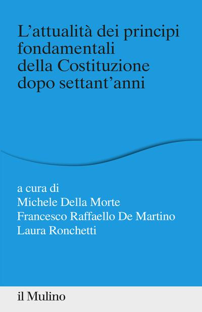 Cover L'attualità dei principi fondamentali della Costituzione dopo settant'anni